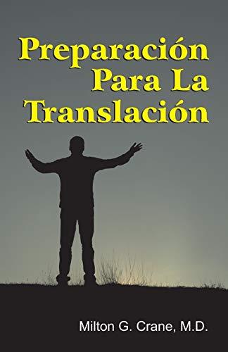 Preparation for Translation (Spanish): Milton G. Crane