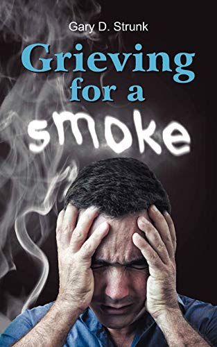 9781572587977: Grieving for a Smoke