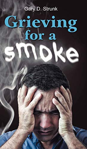 9781572587984: Grieving for a Smoke