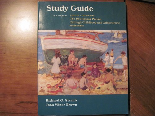 9781572590090: Study Guide to Accompany the Developing Person Through Childhood and Adolescence