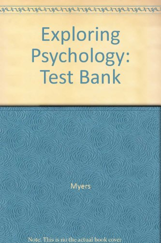 9781572590540: Exploring Psychology: Test Bank