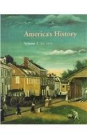 America's History Vol I: Henretta, James A.;