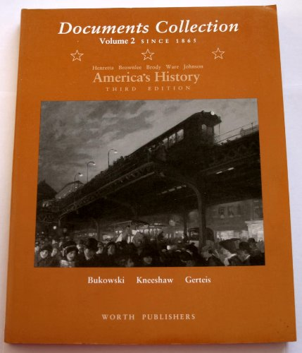 America's History Vol. 2 : Documents Collection: W. Elliot Brownlee;