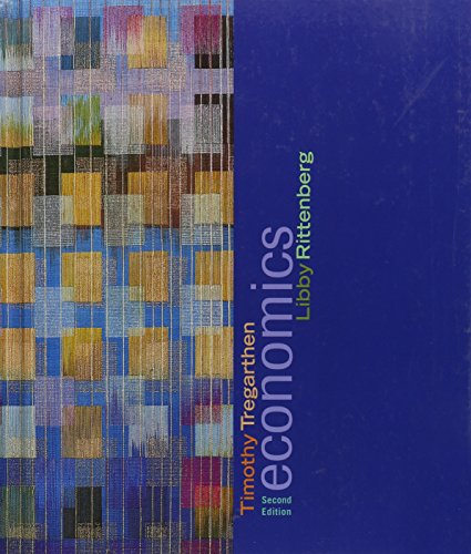 Economics, Second Edition: Tregarthen, Timothy; Rittenberg,