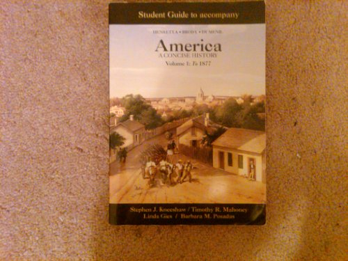 America: A Concise History: To 1877: James A. Henretta,