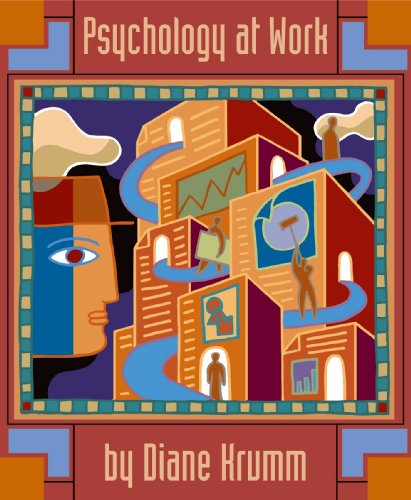 Psychology at Work: An Introduction to Industrial/Organizational: Krumm, Dianne