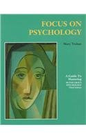 Focus on Psychology- A Guide to Mastering Peter Gray's Psychology - Third Edition (1572597011) by Peter Gray
