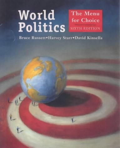 9781572597525: World Politics: The Menu for Choice