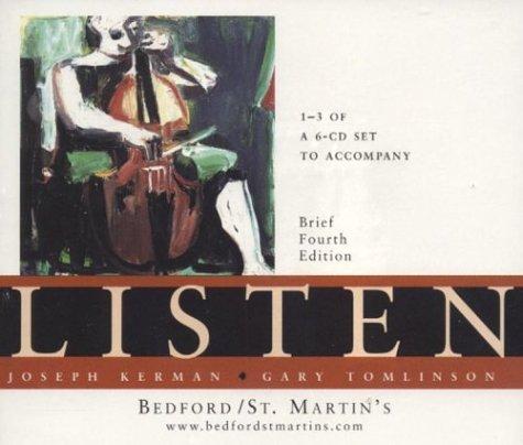 A 6 CD Set to Accompany Listen: Kerman, Joseph; Tomlinson,