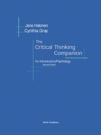 The Critical Thinking Companion for Introductory Psychology: Jane S. Halonen,