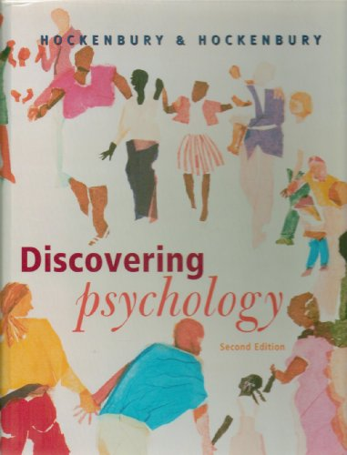 Discovering Psychology, Second Edition: Don H. Hockenbury,