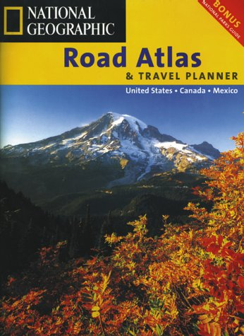 9781572624146: National Geographic Road Atlas & Travel Planner: United States, Canada, Mexico (NG road atlases)
