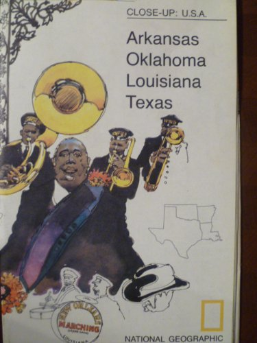 9781572624207: National Geographic the South Central States: Arkansas, Oklahoma, Louisiana, Texas (Close-Up, USA)