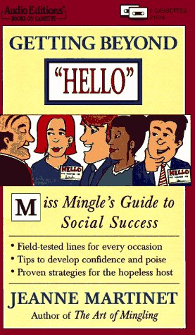 9781572700468: Getting Beyond Hello: Miss Mingle's Guide to Social Success (Audio Editions)