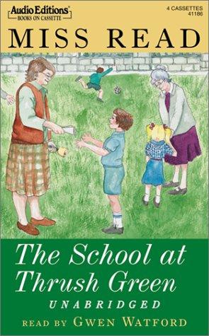 9781572701861: The School at Thrush Green (Thrush Green, Book 9)