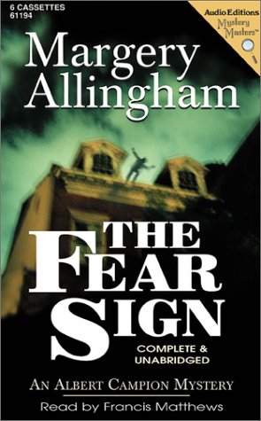 The Fear Sign: An Albert Campion Mystery (1572701943) by Allingham, Margery