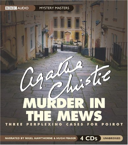 9781572702844: Murder in the Mews: Three Perplexing Cases for Poirot (Mystery Masters)