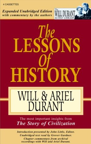 9781572703957: The Lessons of History: The Most Important Insights from the Story of Civilization