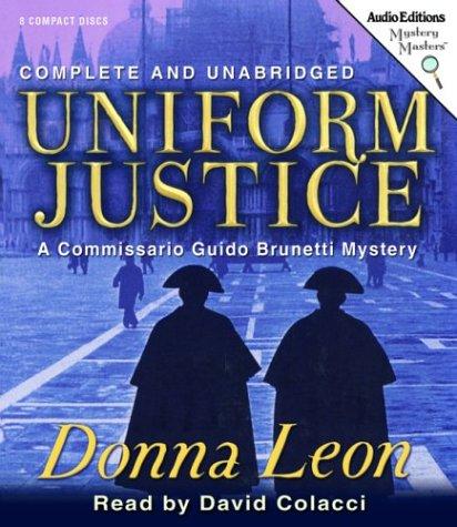 Uniform Justice -: Donna Leon
