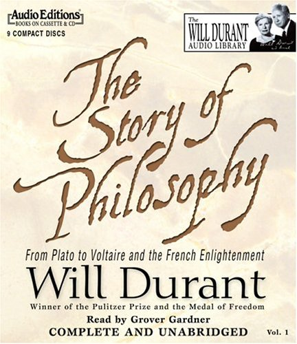 9781572704190: The Story Of Philosophy: From Plato To Voltaire And The French Enlightenment