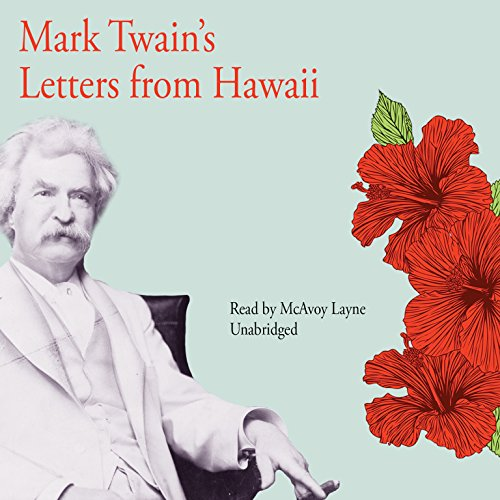 9781572704282: Mark Twains Letters from Hawaii