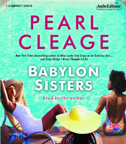 Babylon Sisters: A Novel (Audio Editions): Pearl Cleage