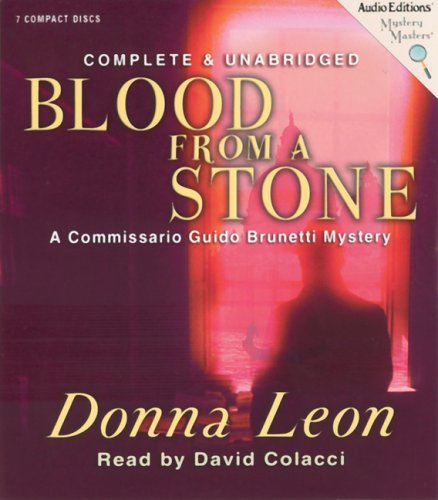 9781572704688: Blood From A Stone: A Commissario Guido Brunetti Mystery (Commissario Guido Brunetti Mysteries (Audio))