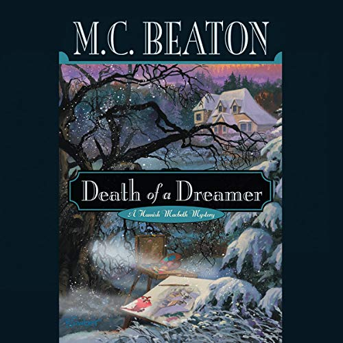 9781572705142: Death of a Dreamer (Hamish Macbeth Mysteries, No. 22)