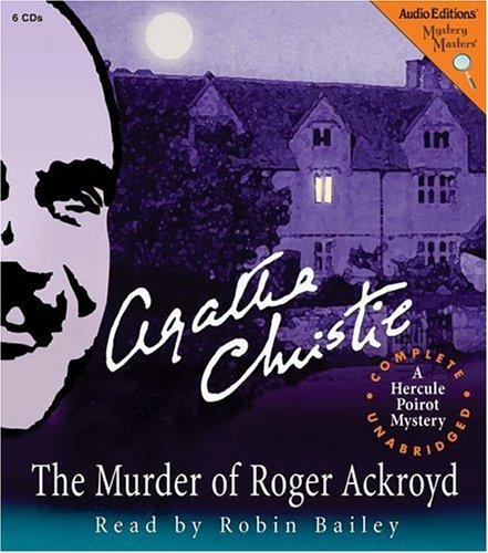 The Murder of Roger Ackroyd: A Hercule Poirot Mystery: Christie, Agatha