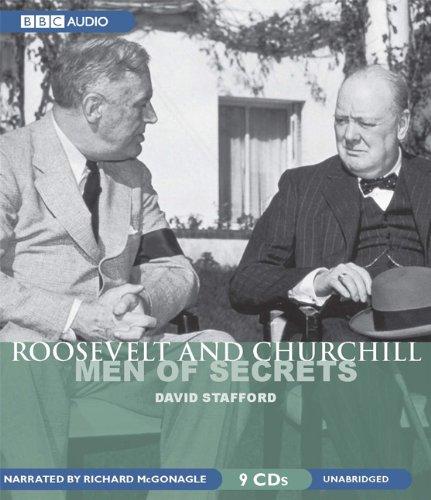 Roosevelt and Churchill: Men of Secrets: David Stafford