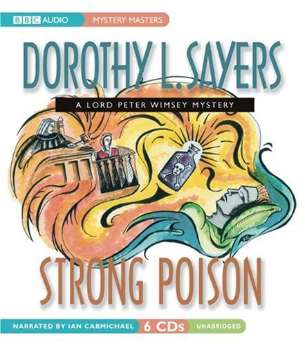 9781572708587: Strong Poison: A Lord Peter Wimsey and Harriet Vane Mystery