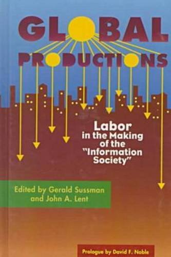 9781572731714: Global Productions: Labour in the Making of the