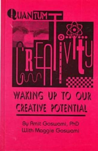 9781572732261: Quantum Creativity: Waking Up to Our Creative Potential (Perspectives on Creativity)