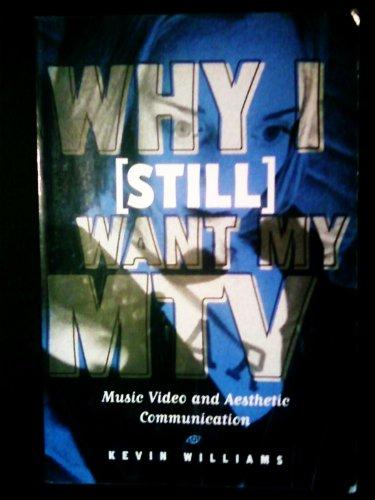 9781572733459: Why I (Still) Want My Mtv (Hampton Press Communication Series. Critical Bodies.)