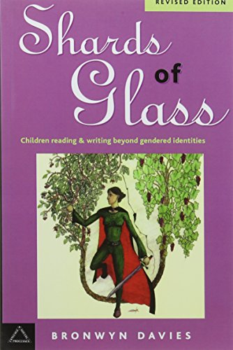 9781572733657: Shards of Glass: Children Reading and Writing Beyond Gendered Identities (Language & Social Processes)