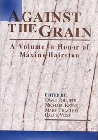 9781572733855: Against the Grain: A Volume in Honor of Maxine Hairston (Research in Teaching of Rhetoric & Composition)
