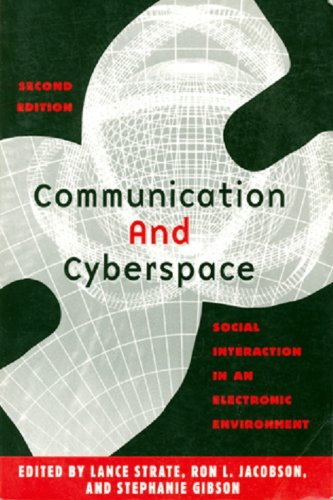 9781572733930: Communication and Cyberspace: Social Interaction in an Electronic Environment (The Hampton Press Communication Series. Communication and Public Space)