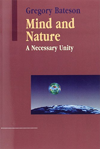 9781572734340: Mind and Nature: A Necessary Unity (Advances in Systems Theory, Complexity & the Human Sciences)