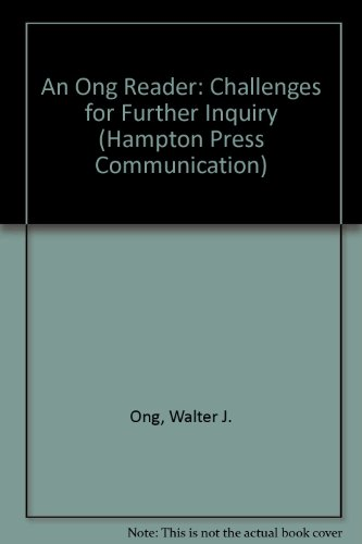 9781572734449: An Ong Reader: Challanges for Further Inquiry (Hampton Press Communication Series Media Ecology)