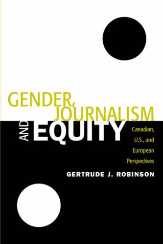9781572736139: Gender, Journalism and Equity: Canadian, U.S. and European Perspective