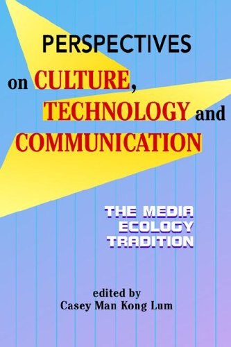 9781572736238: Perspectives on Culture, Technology And Communication: The Media Ecology (Hampton Press Communication)