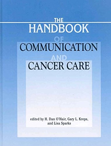 9781572736825: Handbook of Communication And Cancer Care (The Hampton Press Communication Series)