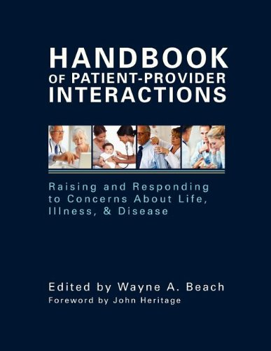 9781572736931: Handbook of Patient-Provider Interactions: Raising and Responding to Concerns About Life, Illness, & Disease