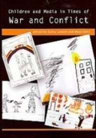 9781572737495: Children and Media in Times of War and Conflict (The Hampton Press Communication Series)