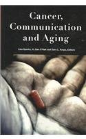 Cancer, Communication, and Aging (Health Communication): Lisa Sparks