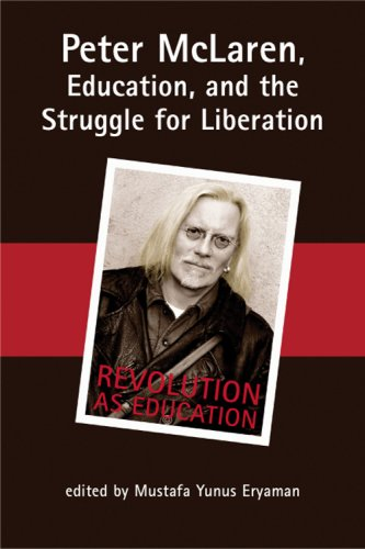9781572737570: Peter McLaren, Education, and the Struggle for Liberation