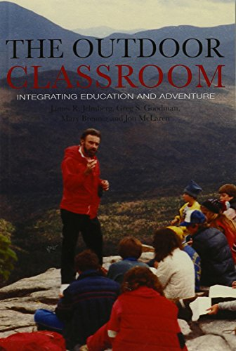 9781572737990: The Outdoor Classroom: Integrating Learning and Adventure