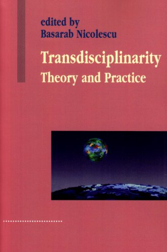 9781572738355: Transdisciplinarity: Theory and Practice