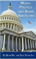 9781572738706: Media, Politics and Asian Americans (Hampton Press Communication)