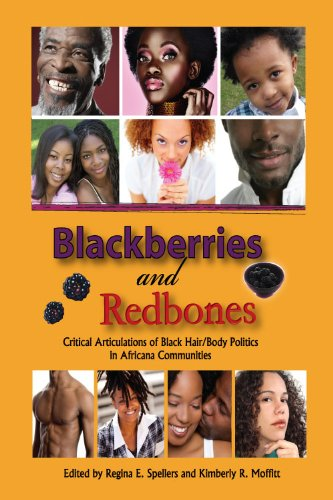 9781572738805: Blackberries and Redbones: Critical Articulations of Black Hair/ Body Politics in Africana Communities